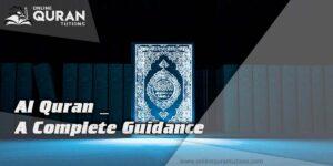 Al Quran _ A Complete Guidance
