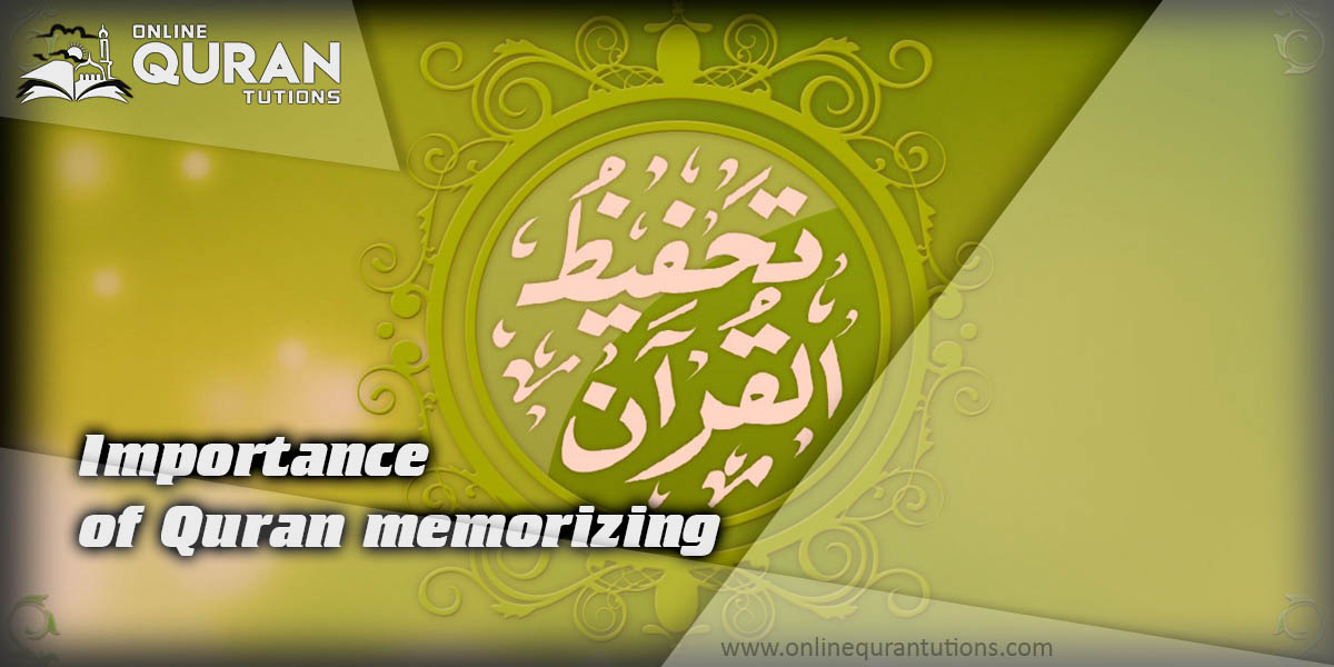 Read more about the article Importance of Quran memorizing