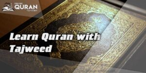 Read more about the article Learn Quran with Tajweed